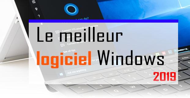 Le meilleur logiciel Windows