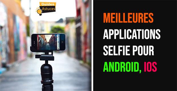meilleures Applications Selfie