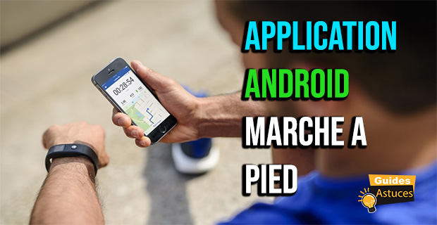 Application android marche a pied