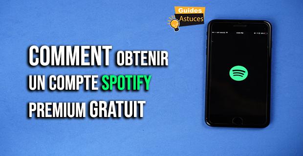 Compte Spotify Premium gratuit
