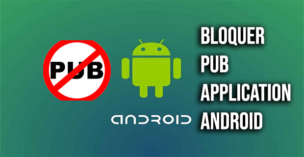 bloquer pub application android