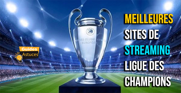 streaming ligue des champions
