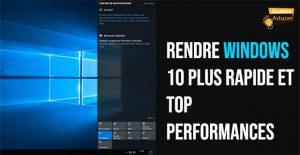 Rendre Windows 10 plus rapide