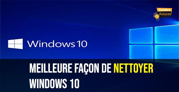 nettoyer Windows 10