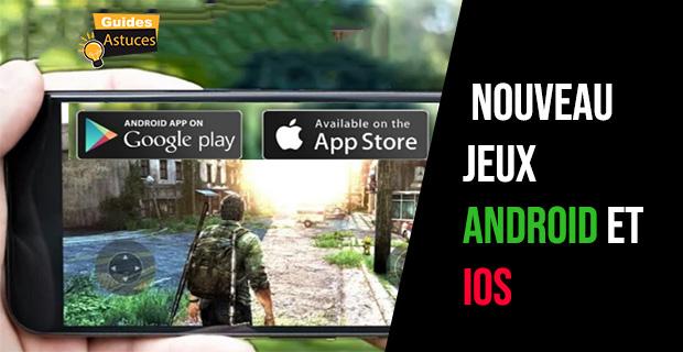 nouveau jeux Android