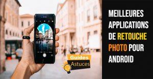 applications de retouche photo pour Android