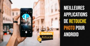 applications de retouche photo pour Android