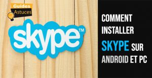 Comment installer skype