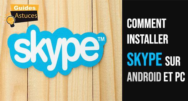 Comment installer skype