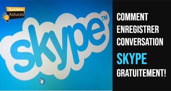 enregistrer conversation skype