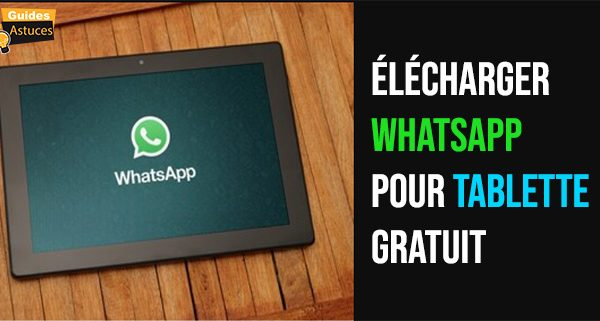 whatsapp tablette gratuit
