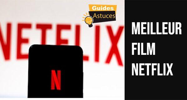 Meilleur Film Netflix 2019