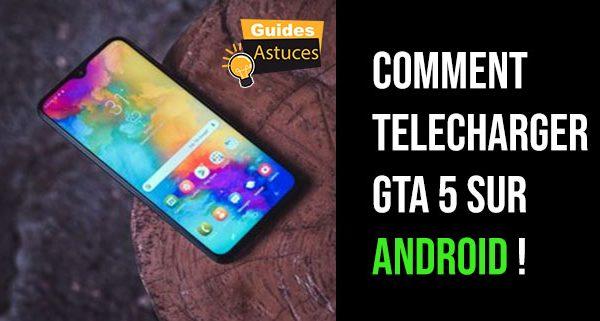 Comment telecharger gta 5 sur android