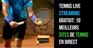 Tennis live streaming gratuit