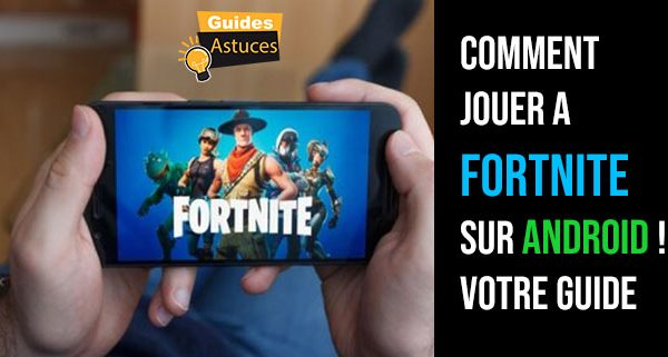 jouer a fortnite sur android