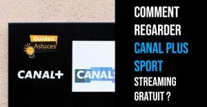 canal plus sport streaming gratuit