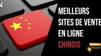 meilleurs sites de vente en ligne chinois