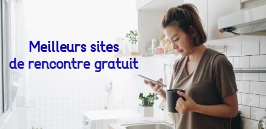 Meilleurs sites de rencontre gratuit